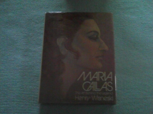 Image for MARIA CALLAS The Art Behind the Legend  With Performance Annals 1947-1974 by Arthur Germond