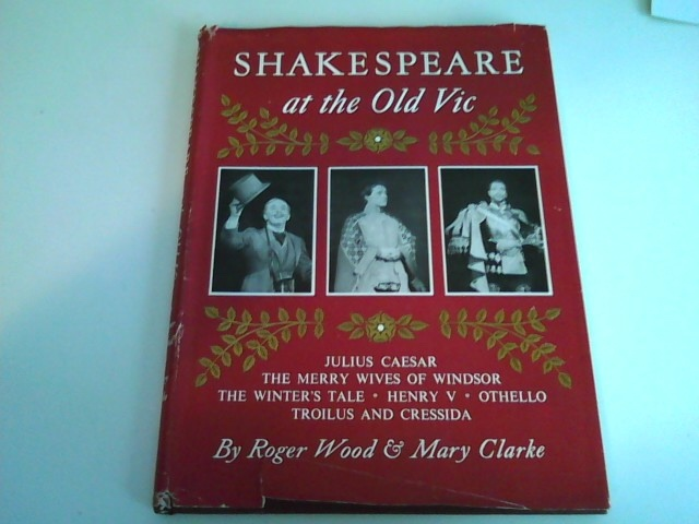 Image for SHAKESPEARE AT THE OLD VIC The Old Vic Five-Year First Folio Plan Third Season: 1955-1956