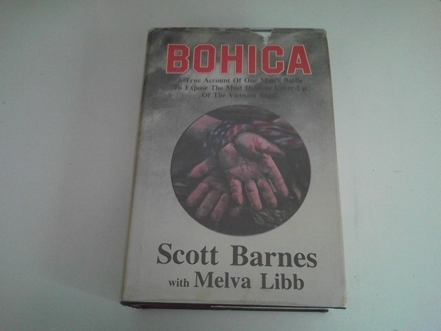 Image for BOHICA A True Account of One Man's Battle to Expose the Most Heinous Cover-Up of the Vietnam Saga!