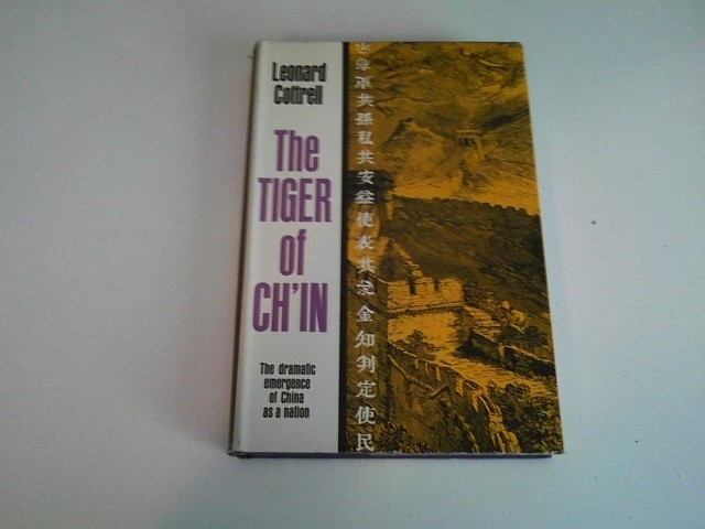 Image for THE TIGER OF CH'IN The Dramatic Emergence of China as a Nation