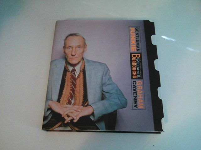 Image for GENTLEMAN JUNKIE The Life and Legacy of William S. Burroughs