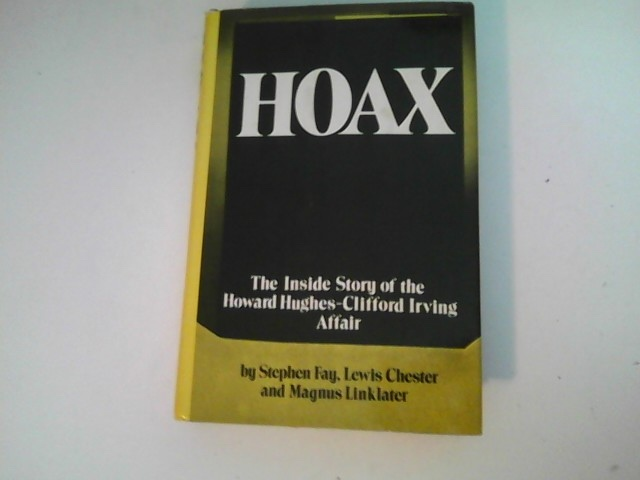 Image for HOAX The Inside Story of the Howard Hughes - Clifford Irving Affair