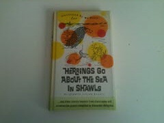 Image for HERRINGS GO ABOUT THE SEA IN SHAWLS