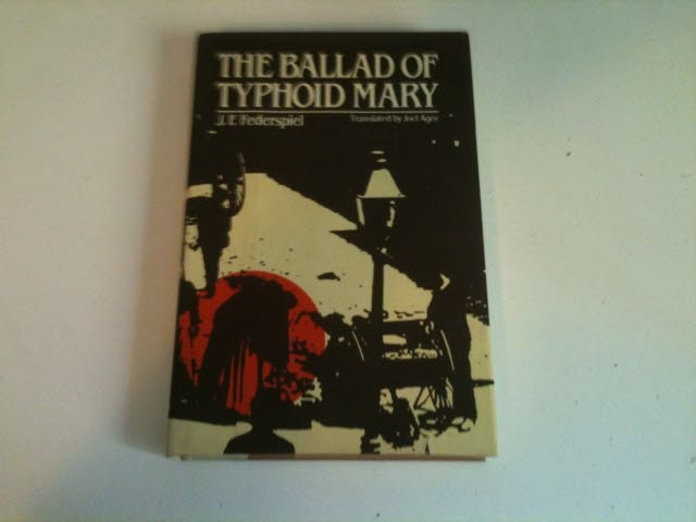 Image for THE BALLAD OF TYPHOID MARY