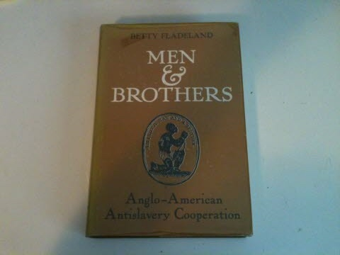 Image for MEN & BROTHERS Anglo-American Antislavery Cooperation