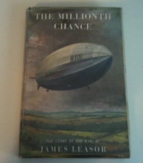 Image for THE MILLIONTH CHANCE The Story of the R 101