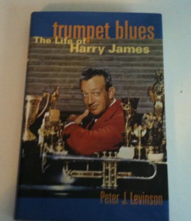 Image for TRUMPET BLUES The Life of Harry James