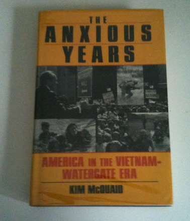 Image for THE ANXIOUS YEARS American in the Vietnam - Watergate Era