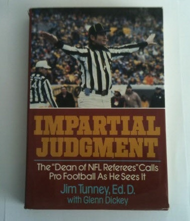 Image for IMPARTIAL JUDGMENT The Dean of NFL Referees Calls Pro Football as he sees it