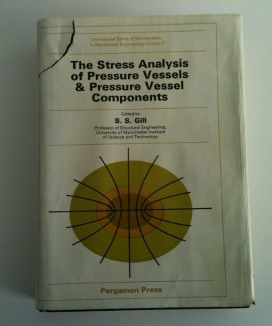 Image for The Stress Analysis of Pressure Vessels & Pressure Vessel Components