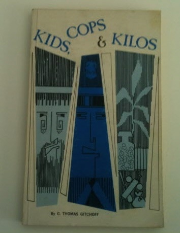 Image for Kids, Cops & Kilos A Study of Contemporary Suburban Youth