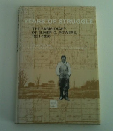 Image for Years of Struggle: The Farm Diary of Elmer G. Powers 1931-1936