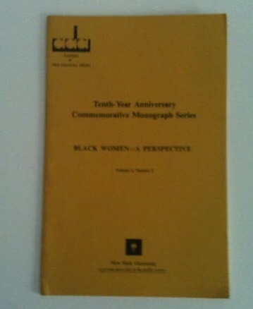 Image for Black Women - A Perspective Tenth-Year Anniversary Commemorative Monograph Series (Volume I, Number 3)
