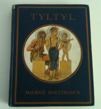 Image for Tyltyl Being the Story of Maurice Maeterlinck's Play The Betrothal, told for Children
