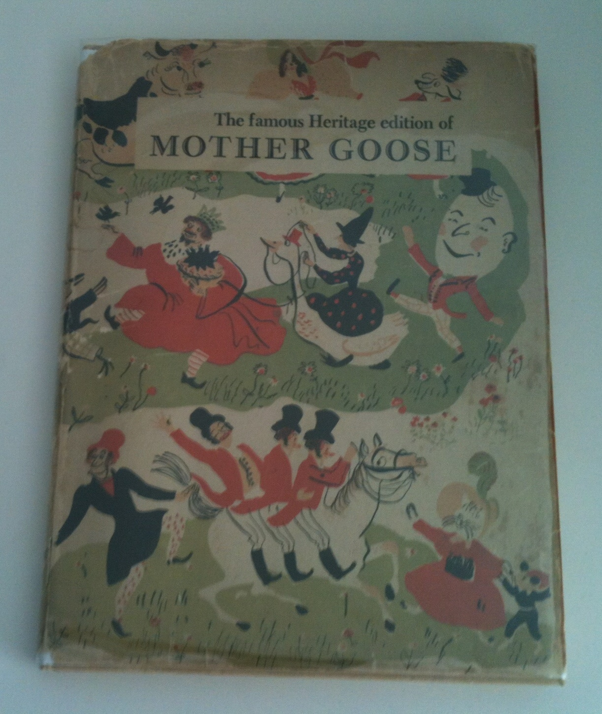 Image for Mother Goose A Comprehensive Collection of the Rhymes Made by William Rose Benet  For the Heritage Press