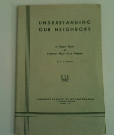 Image for Understanding our Neighbors A Factual Study of America's Major Race Problem