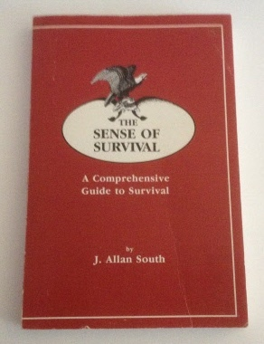 Image for The Sense of Survival A Comprehensive Guide to Survival