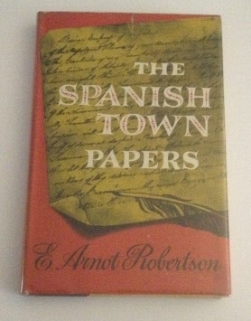 Image for The Spanish Town Papers Some Sidelights on the American War of Independence