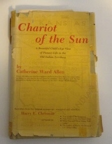 Image for Chariot of the Sun A Beautiful Child's-Eye View of Pioneer-Life in the Old Indian Territory