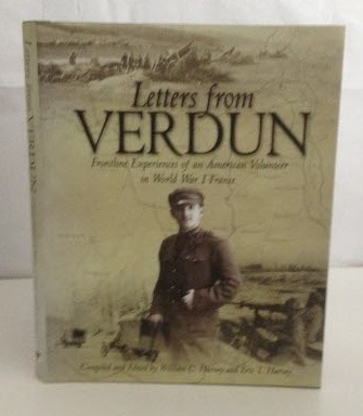Image for Letters from Verdun Frontline Experiences of an American Volunteer in World War I France