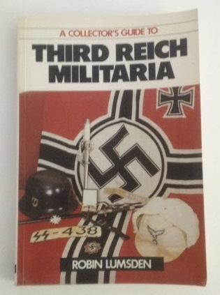 Image for A Collector's Guide to Third Reich Militaria