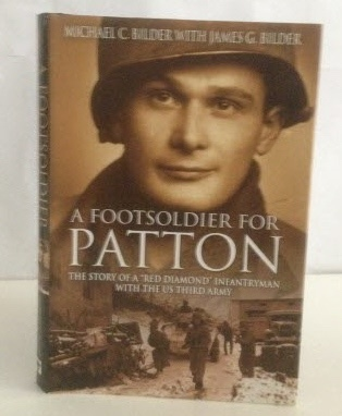 Image for A Footsoldier for Patton The Story of a Red Diamond Infrantyman with the US Third Army