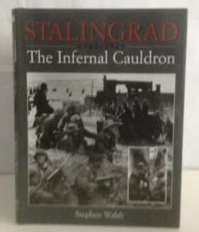 Image for Stalingrad 1942-1943 The Infernal Cauldron
