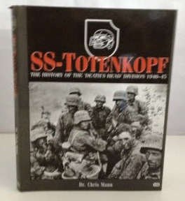 Image for SS- Totenkopf The History of the Death's Head Division 1940-45