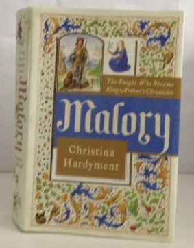Image for Malory The Knight who Became King Arthur's Chronicler