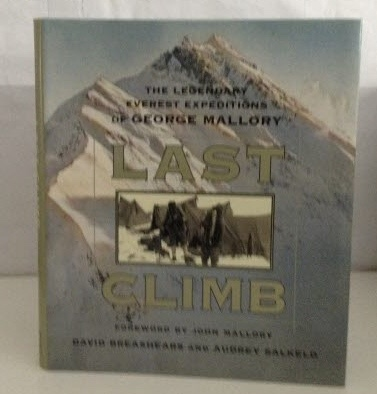 Image for Last Climb The Legendary Everest Expeditions of George Mallory