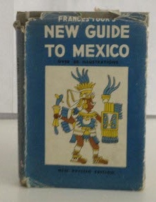 Image for Frances Toor's New Guide to Mexico