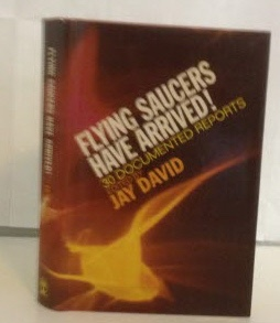 Image for Flying Saucers Have Arrived! 30 Documented Reports