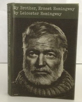 Image for My Brother, Ernest Hemingway