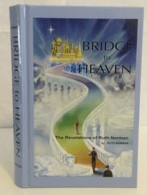 Image for Bridge to Heaven The Revelations of Ruth Norman