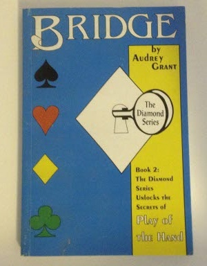 Image for Bridge: The Diamond Series The Diamond Series Unlocks the Secrets of Play of the Hand