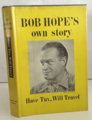 Image for Bob Hope's Own Story Have Tux, Will Travel