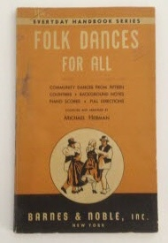 Image for Folk Dances for All Community Dances from Fifteen Countries / Background Notes / Piano Scores / Full Directions