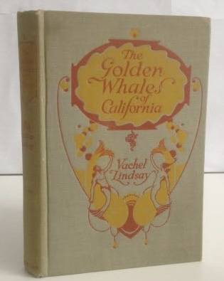 Image for The Golden Whales of California And Other Rhymes in the American Language