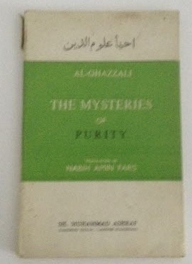 Image for The Mysteries of Purity (being a translation with notes of the Kitab Asrar al-Taharah of Al-Ghazzali's Ihya Ulum al-Din