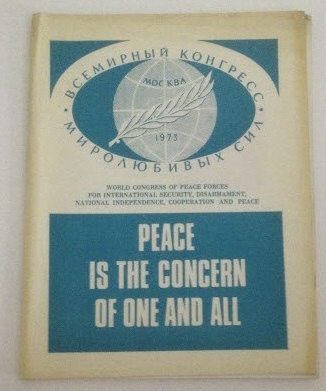 Image for Peace is the Concern of One and All Materials and Documents of the World Congress of Peace Forces, Moscow, October 1973