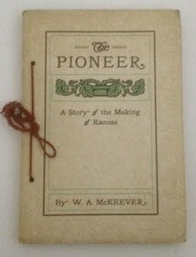 Image for The Pioneer A Story of the Making of Kansas