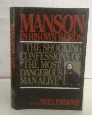 Image for Manson in His Own Words The Shocking Confession of the Most Dangerous Man Alive
