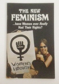 Image for The New Feminism Have Women ever Really Had Their Rights?