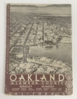 Image for Oakland Alameda County California The Highlighted Story of One of the Nation's Richest, Greatest Communities