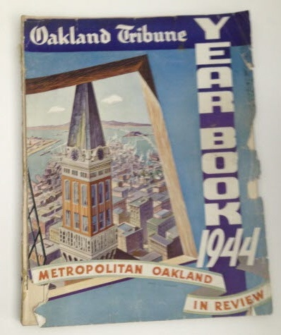 Image for Oakland Tribune Yearbook 1944 Metropolitan Oakland in Review