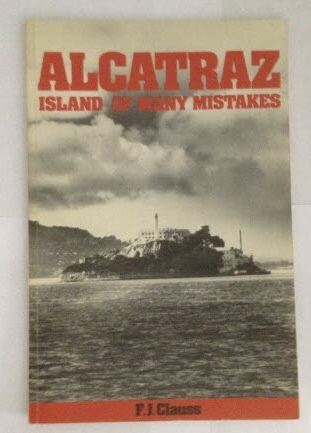 Image for Alcatraz: Island of Many Mistakes