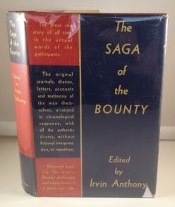 Image for The Saga of the Bounty It's Strange History as Related by the Participants Themselves