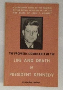 Image for The Prophetic Significance of the Life and Death of President Kennedy