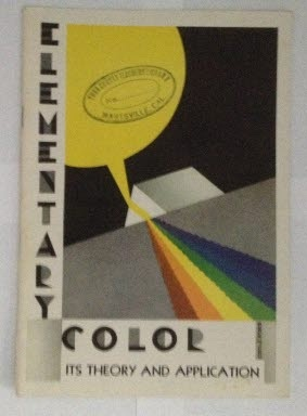 Image for Elementary Color Its Theory and Application