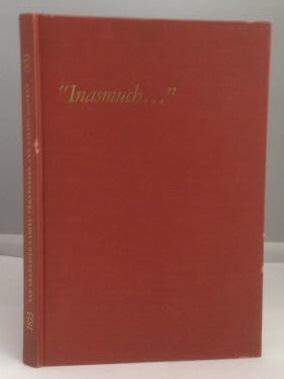 Image for Inasmuch ...the One Hundred-Year History of the San Francisco Ladies' Protection and Relief Society 1853-1953